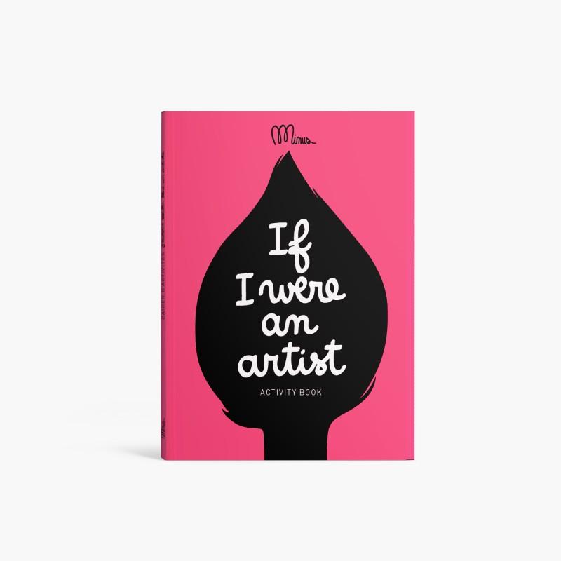 J'AURAIS VOULU ETRE UN ARTISTE...  Petit cahier d'activités