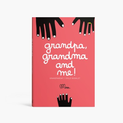 GRANDAD, GRANDMA AND ME!  A book to fill together