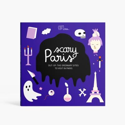 LE PARIS QUI FAIT PEUR  GUIDE DE VISITE